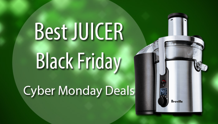 Juicer Black Friday & Cyber Monday Sale and Deals