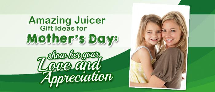 Juicer Mother's Day Deals