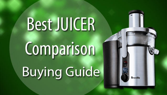 Best-Juicer-Comparison-Buying-Guide